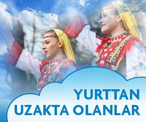 YURTTAN UZAKTA OLANLAR